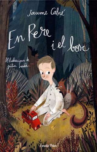 En Pere i el bosc (Peter and the forest)
