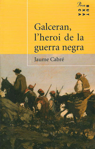Galceran, l'heroi de la guerra negra (Galceran, hero of the Black War)